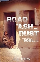 Road Of Ash And Dust