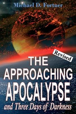 Approaching Apocalypse And Three Days Of Darkness