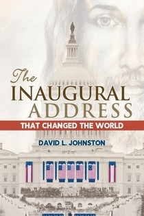 Inaugural Address That Changed The World
