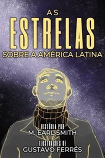 As Estrelas Sobre A Am�rica Latina