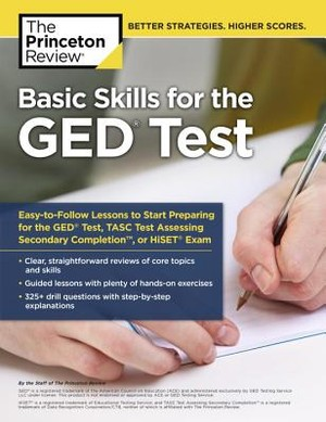 The Princeton Review Basic Skills for the GED Test