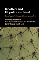 Bioethics And Biopolitics In Israel