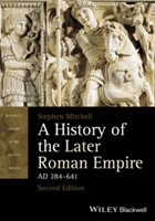 History Of The Later Roman Empire, Ad 284-641
