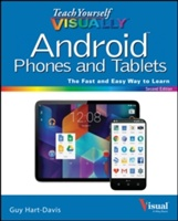 Teach Yourself Visually Android Phones And Tablets, 2nd Edition