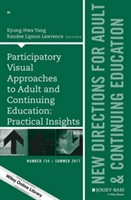 Participatory Visual Approaches To Adult And Continuing Education: Practical Insights