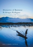 Memories Of Burmese Rohingya Refugees