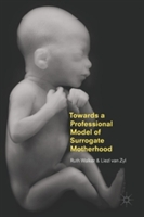 Towards A Professional Model Of Surrogate Motherhood