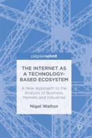 Internet As A Technology-based Eco-system