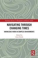 Navigating Through Changing Times