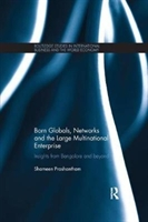 Born Globals, Networks, And The Large Multinational Enterprise