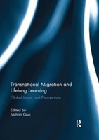 Transnational Migration And Lifelong Learning
