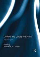 Carnival Art, Culture And Politics