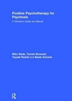 Positive Psychotherapy For Psychosis