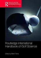 Routledge International Handbook Of Golf Science