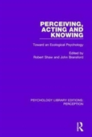 Perceiving, Acting And Knowing