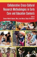 Collaborative Cross-cultural Research Methodologies In Early Care And Education Contexts