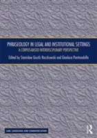 Phraseology In Legal And Institutional Settings