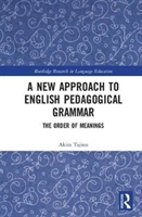 New Approach To English Pedagogical Grammar