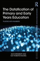 Datafication Of Primary And Early Years Education
