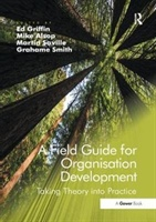 Field Guide For Organisation Development