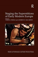 Staging The Superstitions Of Early Modern Europe