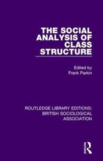 Social Analysis Of Class Structure