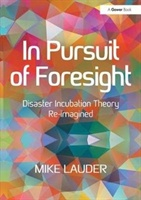 In Pursuit Of Foresight