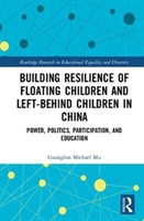 Building Resilience Of Floating Children And Left-behind Children In China