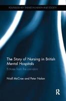 Story Of Nursing In British Mental Hospitals