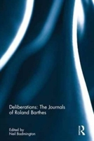Deliberations: The Journals Of Roland Barthes