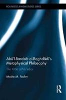 Abu'l-barakat Al-baghdadi's Metaphysical Philosophy