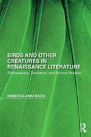 Birds And Other Creatures In Renaissance Literature