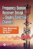 Frequency-domain Receiver Design For Doubly Selective Channels