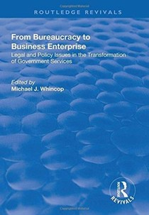 From Bureaucracy To Business Enterprise