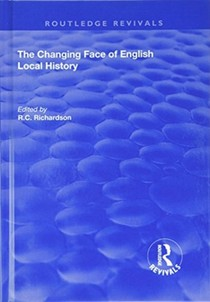 Changing Face Of English Local History