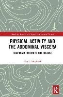 Physical Activity And The Abdominal Viscera