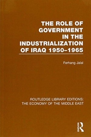 Role Of Government In The Industrialization Of Iraq 1950-1965