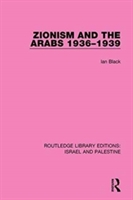 Zionism And The Arabs, 1936-1939