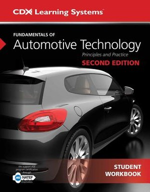 Fundamentals of Automotive Technology Student Workbook