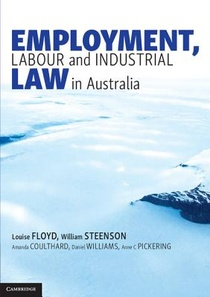 Employment, Labour And Industrial Law In Australia
