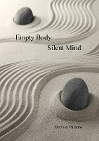 Empty Body Silent Mind