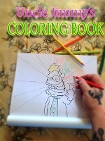 Uncle Jimmy's Coloring Book