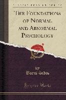 Foundations Of Normal And Abnormal Psychology (classic Reprint)