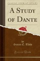 Study Of Dante (classic Reprint)