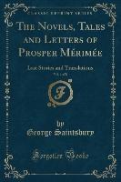 Novels, Tales And Letters Of Prosper Merimee, Vol. 1 Of 8