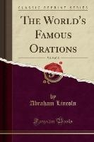 World's Famous Orations, Vol. 9 Of 10 (classic Reprint)