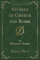 Stories Of Greece And Rome (classic Reprint)