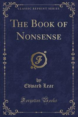 Book Of Nonsense (classic Reprint)