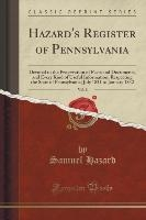 Hazard's Register Of Pennsylvania, Vol. 8
