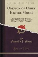 Opinion Of Chief Justice Moses